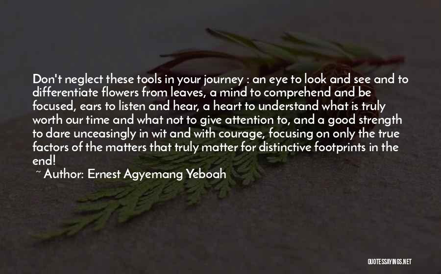 Living Your True Life Quotes By Ernest Agyemang Yeboah