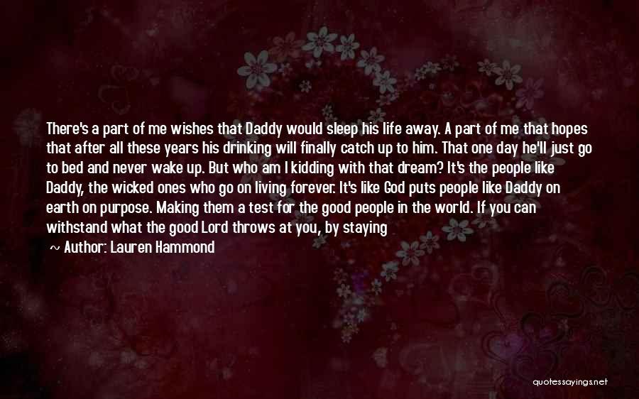 Living Your True Life Quotes By Lauren Hammond