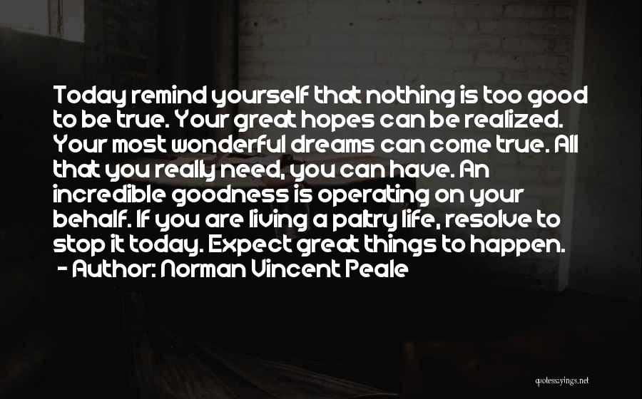 Living Your True Life Quotes By Norman Vincent Peale