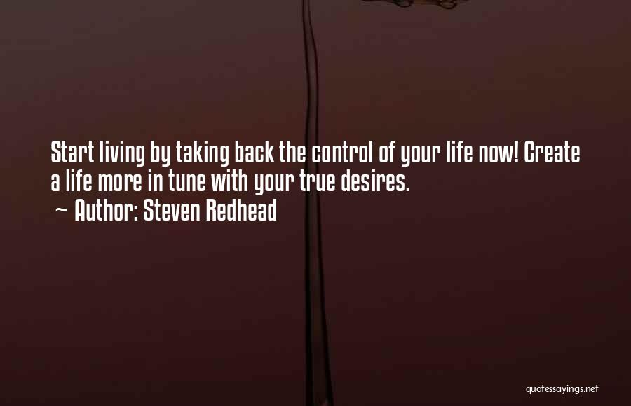 Living Your True Life Quotes By Steven Redhead