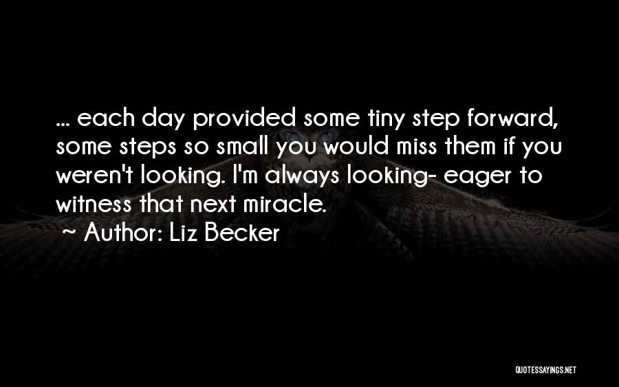 Liz Becker Quotes 1878217