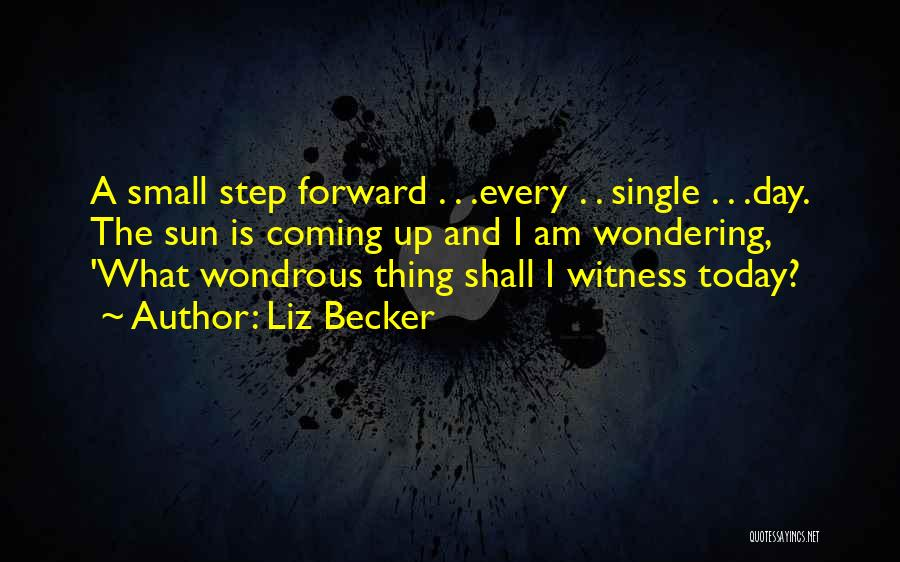 Liz Becker Quotes 281988