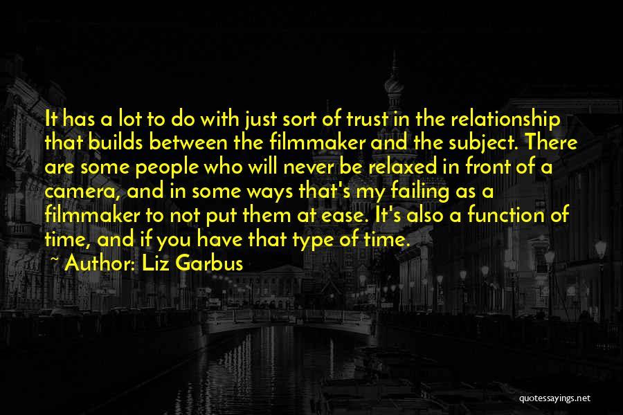 Liz Garbus Quotes 1022342