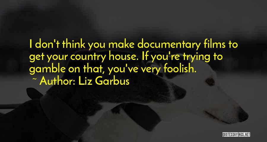 Liz Garbus Quotes 2161840