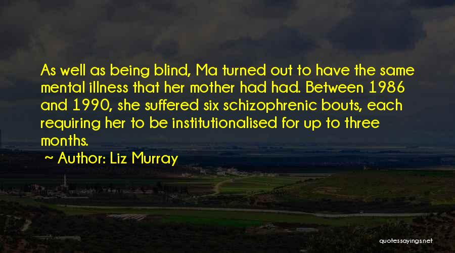 Liz Murray Quotes 1048682