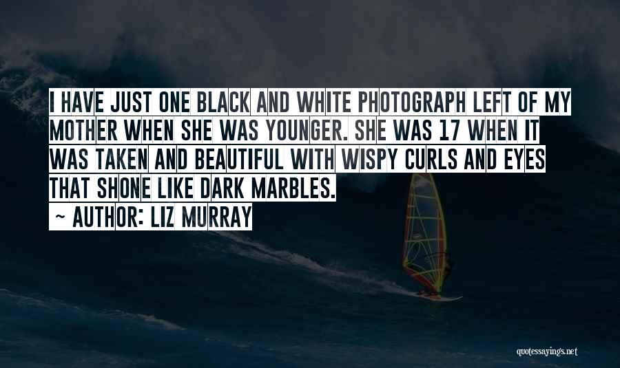 Liz Murray Quotes 1652159