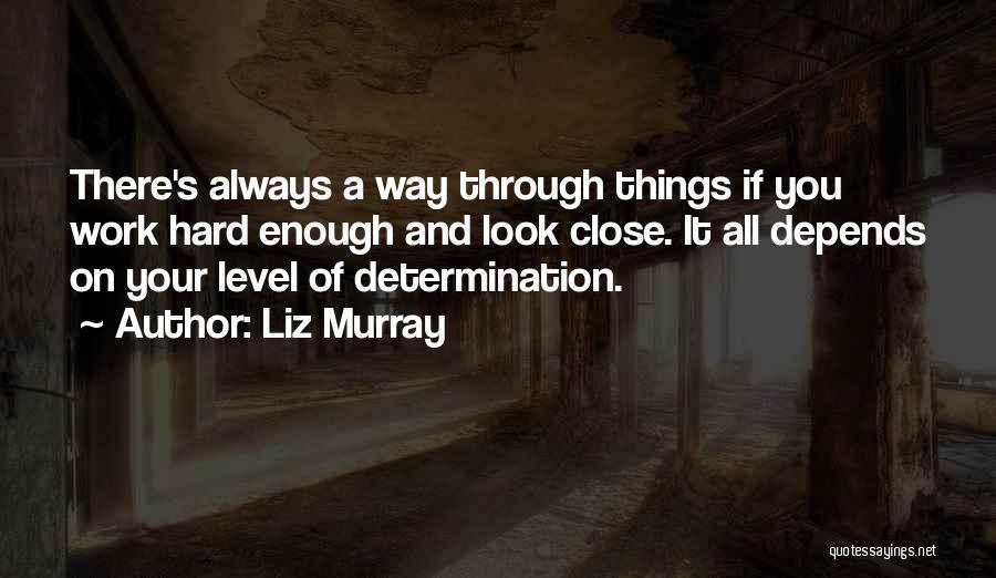 Liz Murray Quotes 2091289