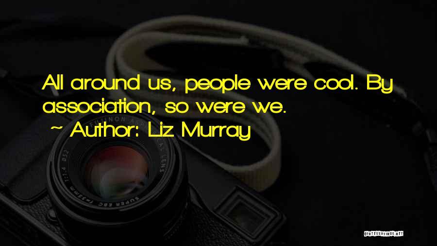 Liz Murray Quotes 215106