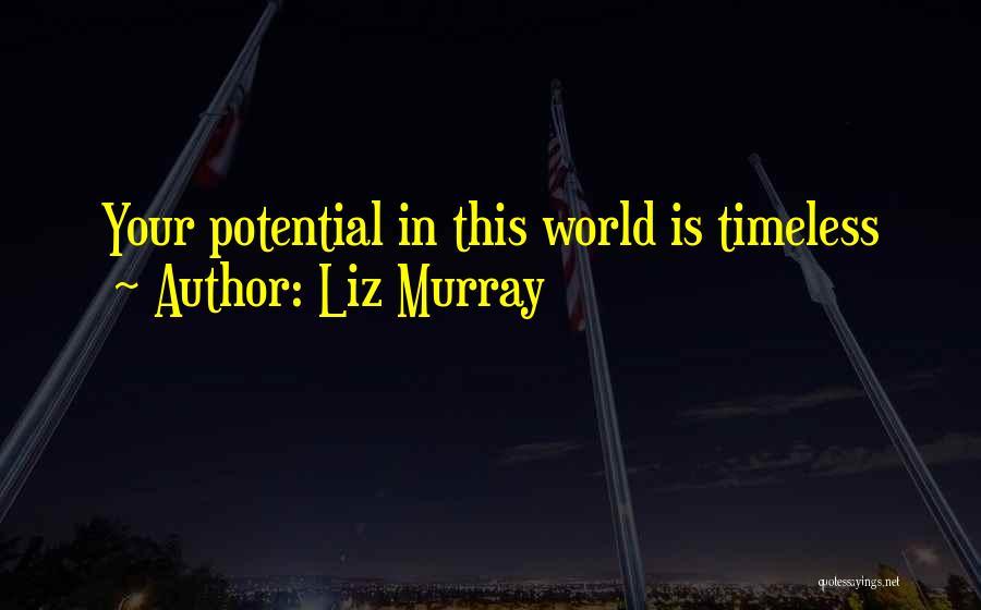 Liz Murray Quotes 272072