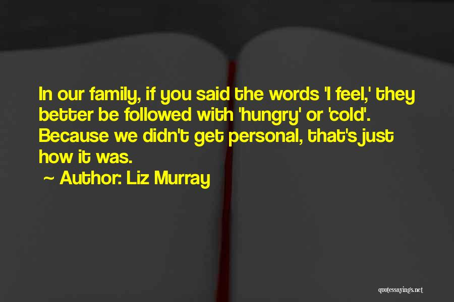 Liz Murray Quotes 291710