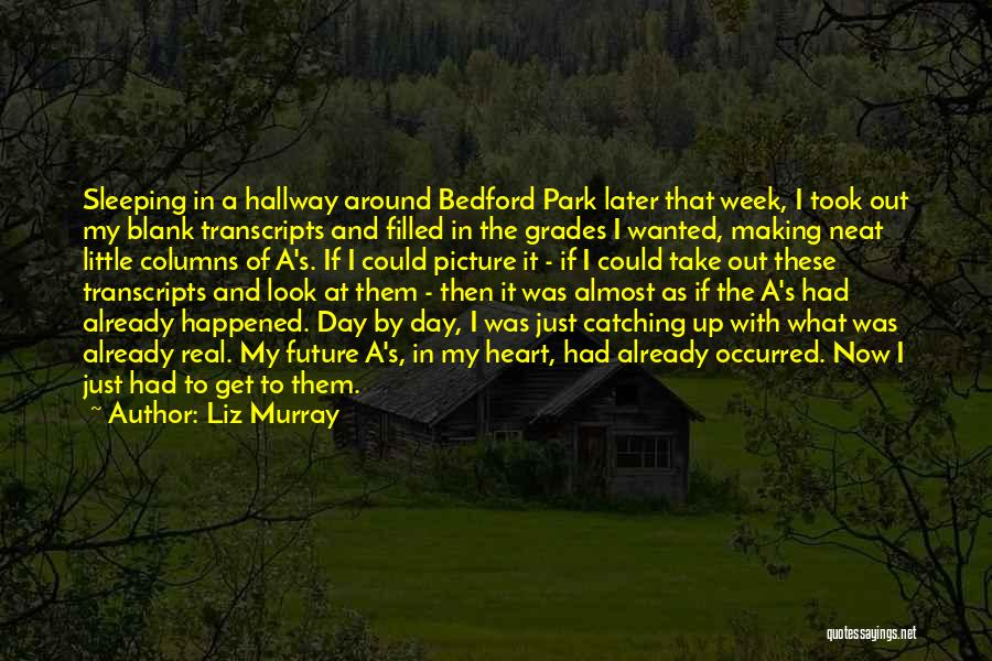 Liz Murray Quotes 327370