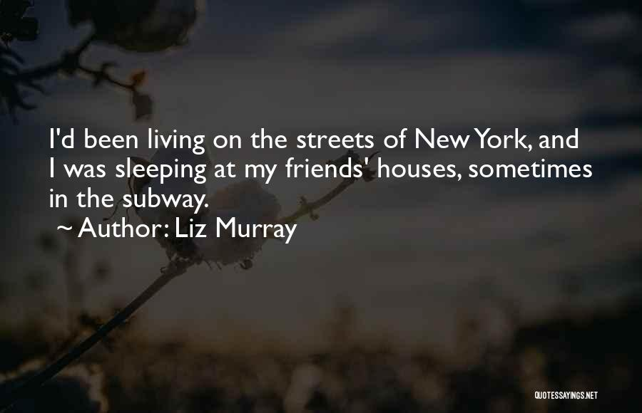 Liz Murray Quotes 350475
