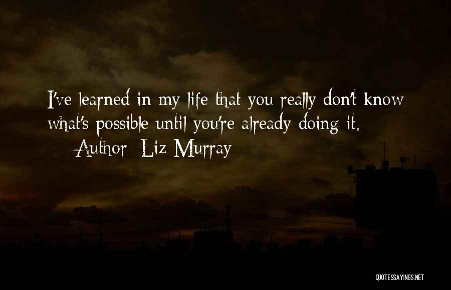 Liz Murray Quotes 550453