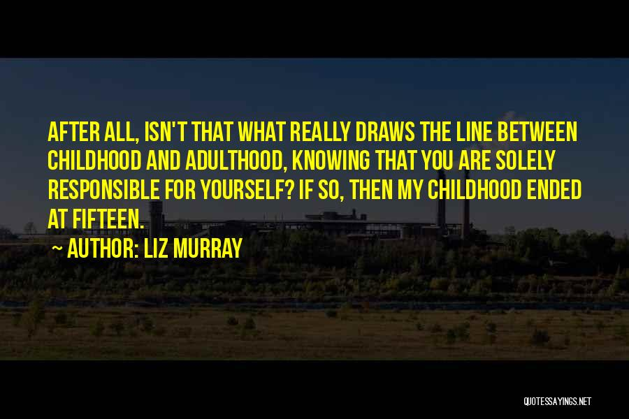 Liz Murray Quotes 715922