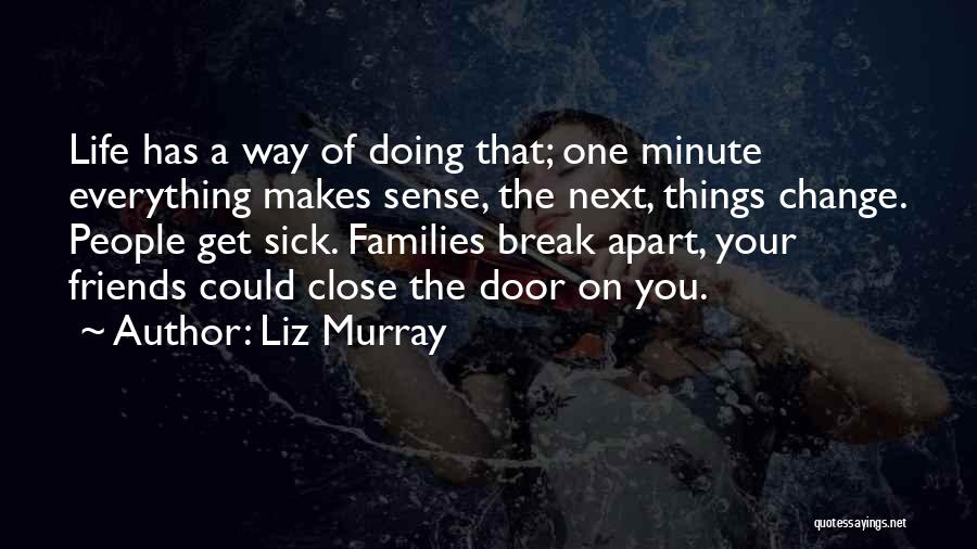 Liz Murray Quotes 829133
