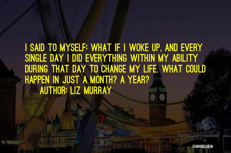 Liz Murray Quotes 864044