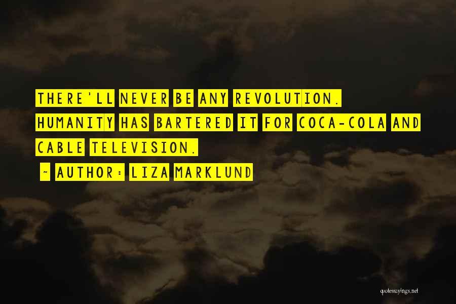 Liza Marklund Quotes 589295