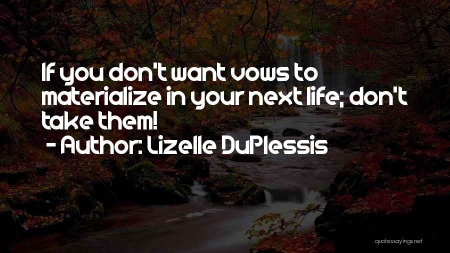 Lizelle DuPlessis Quotes 535167