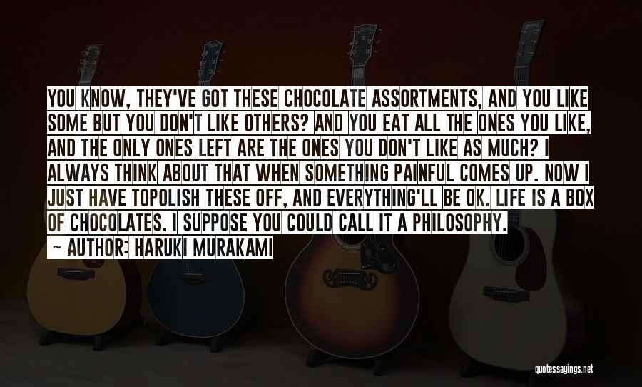 Ll Be Ok Quotes By Haruki Murakami