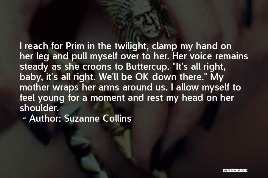 Ll Be Ok Quotes By Suzanne Collins