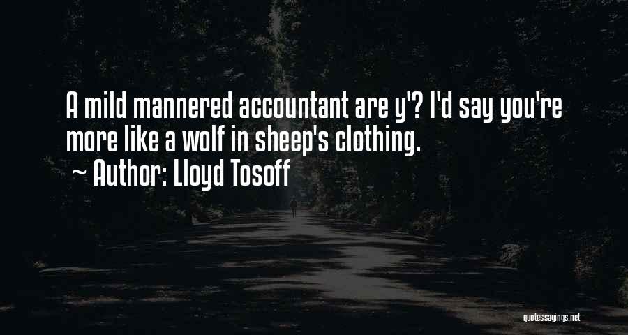 Lloyd Tosoff Quotes 409944