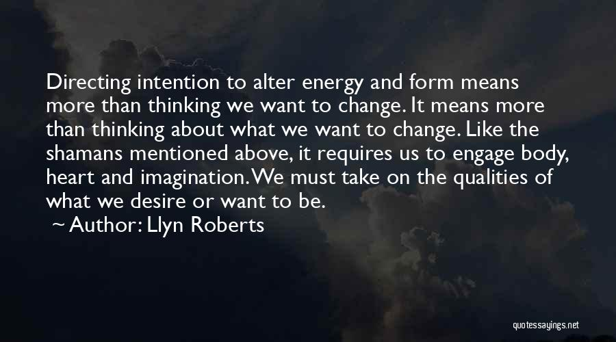 Llyn Roberts Quotes 812453