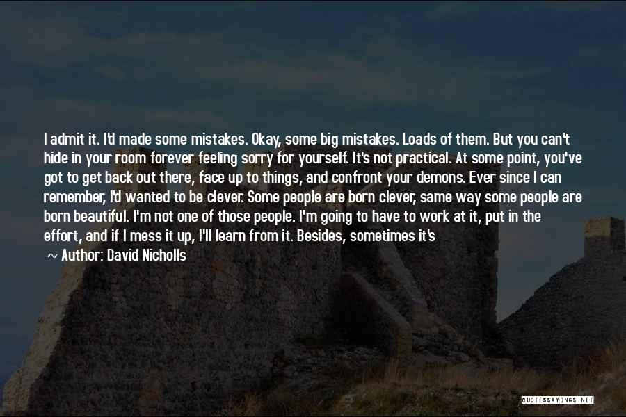 Loads Of Work Quotes By David Nicholls