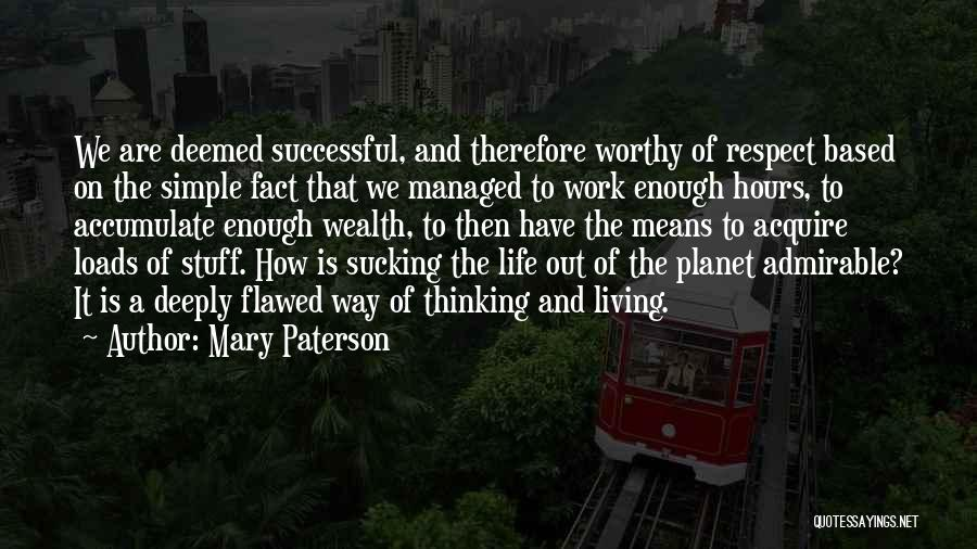 Loads Of Work Quotes By Mary Paterson