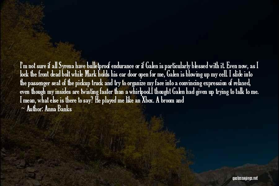 Lock Heart Quotes By Anna Banks