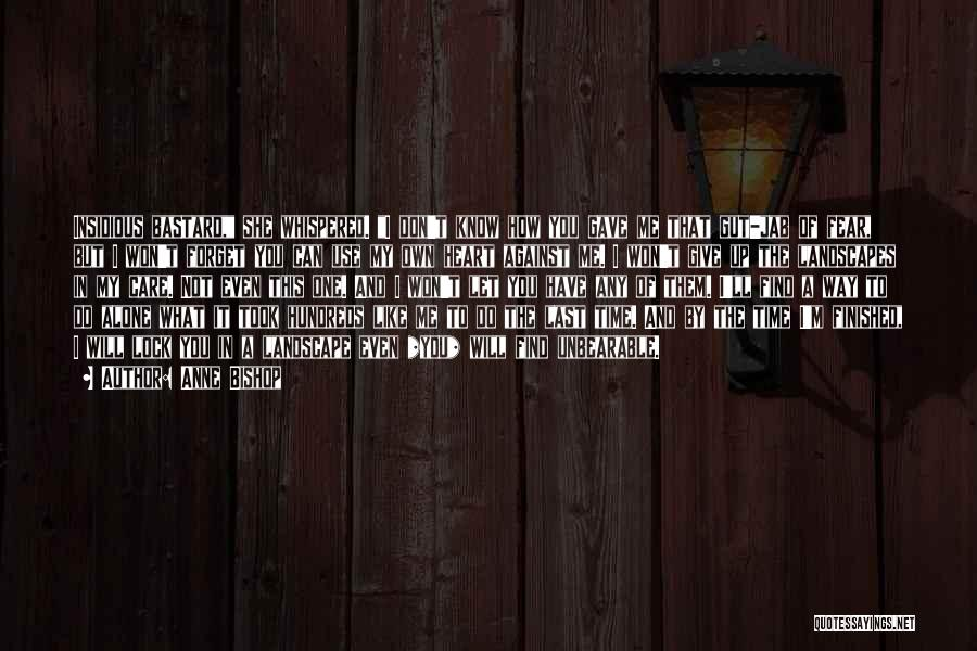 Lock Heart Quotes By Anne Bishop
