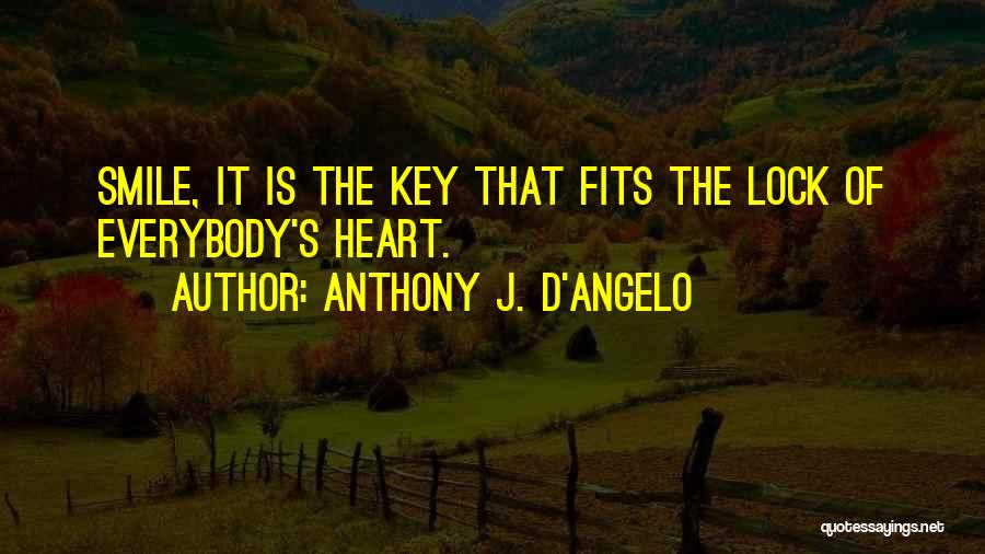 Lock Heart Quotes By Anthony J. D'Angelo