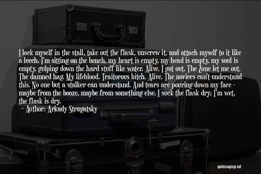 Lock Heart Quotes By Arkady Strugatsky