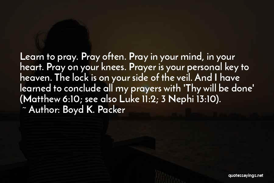 Lock Heart Quotes By Boyd K. Packer