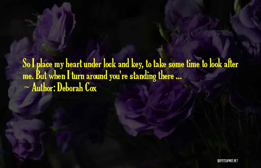 Lock Heart Quotes By Deborah Cox