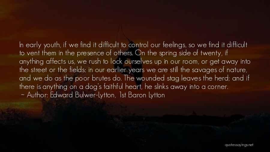 Lock Heart Quotes By Edward Bulwer-Lytton, 1st Baron Lytton