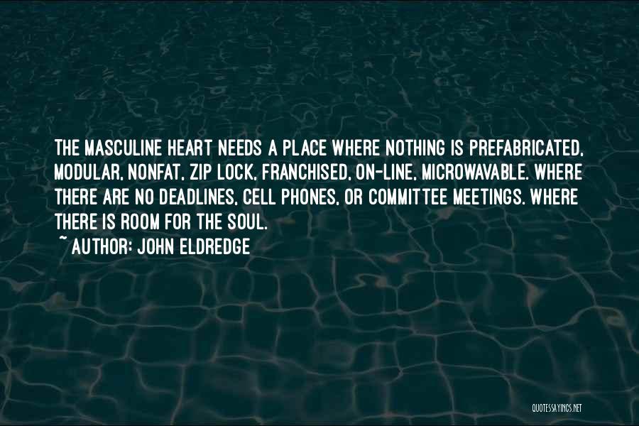 Lock Heart Quotes By John Eldredge