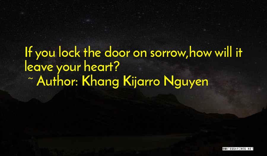 Lock Heart Quotes By Khang Kijarro Nguyen