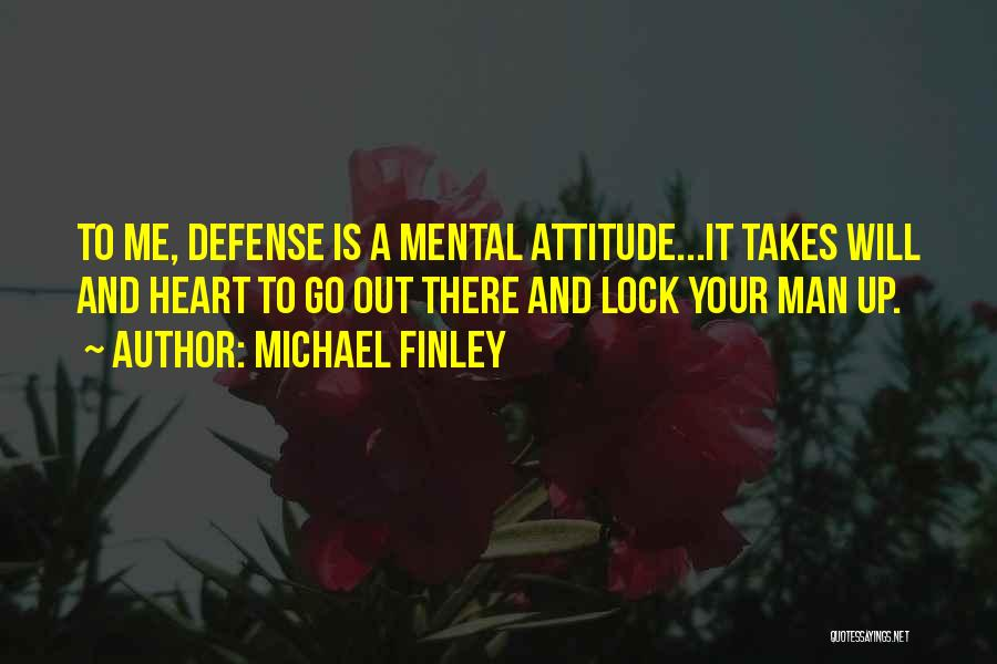 Lock Heart Quotes By Michael Finley