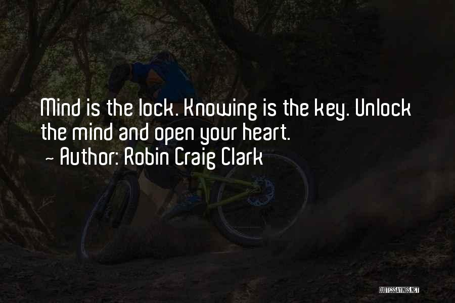 Lock Heart Quotes By Robin Craig Clark