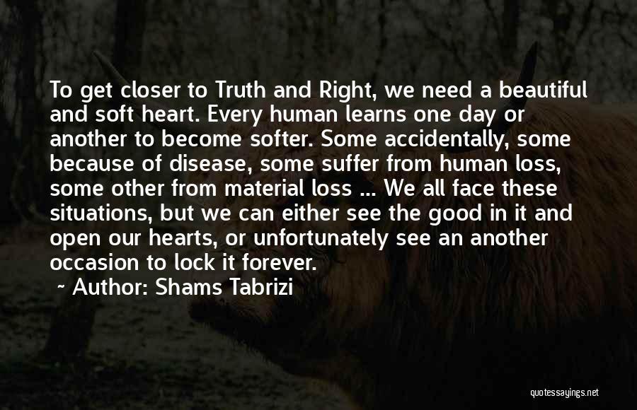 Lock Heart Quotes By Shams Tabrizi