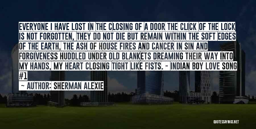 Lock Heart Quotes By Sherman Alexie