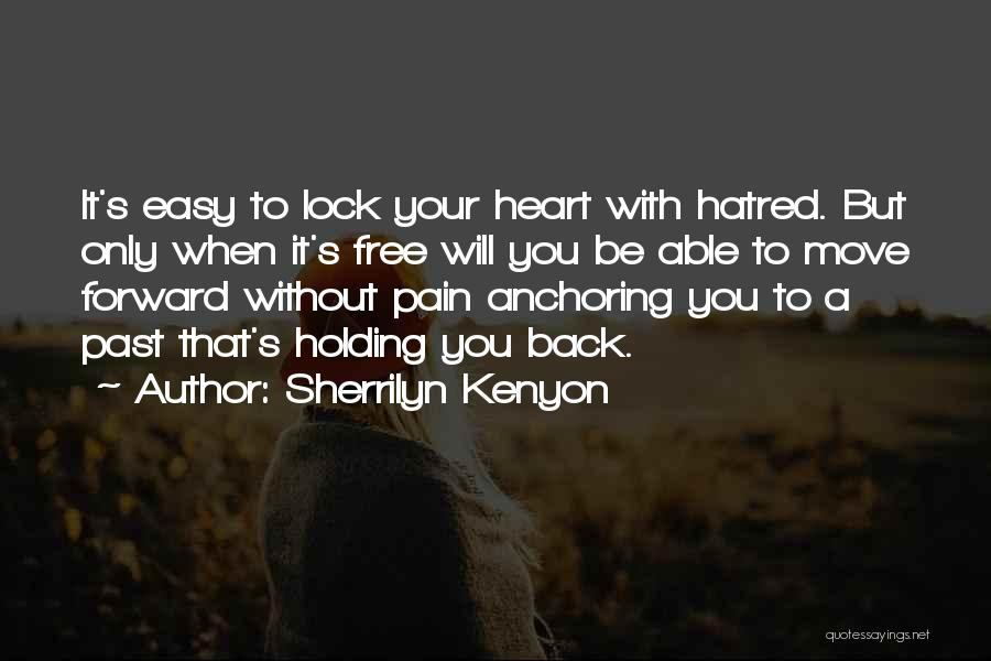 Lock Heart Quotes By Sherrilyn Kenyon