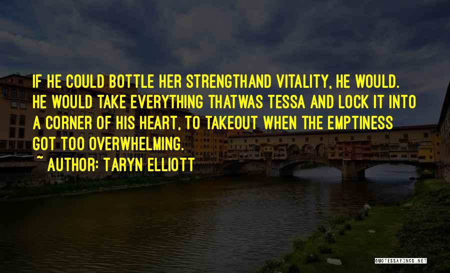 Lock Heart Quotes By Taryn Elliott