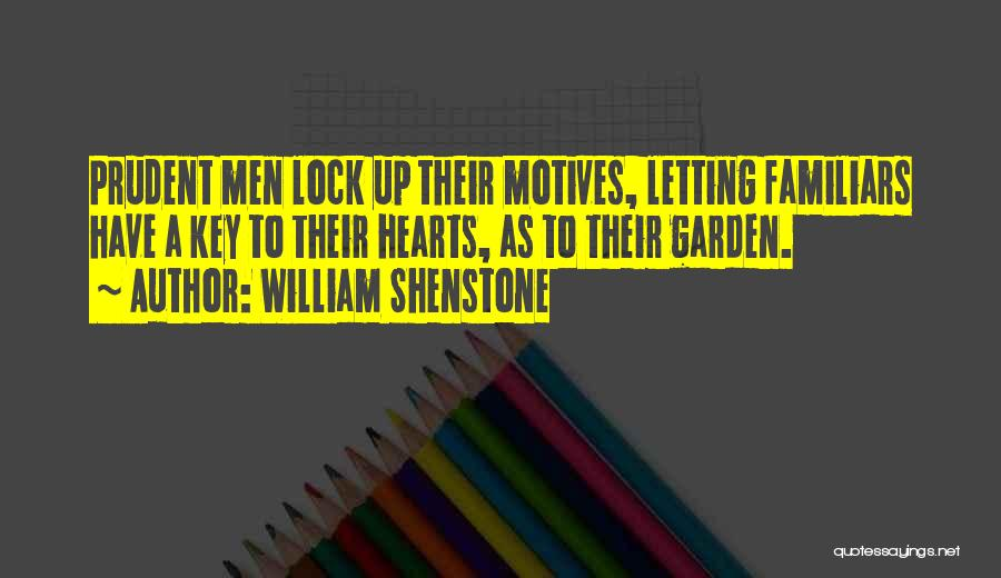 Lock Heart Quotes By William Shenstone