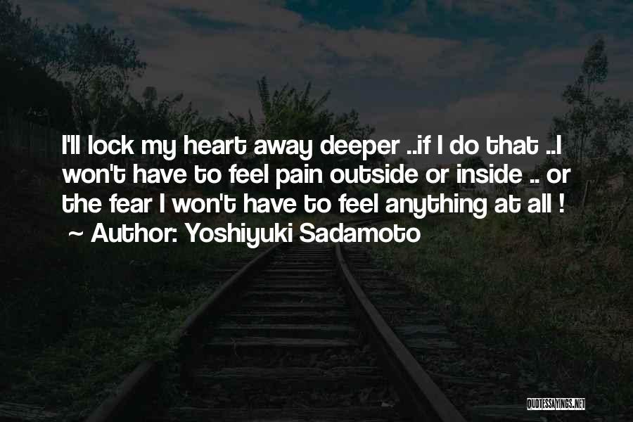 Lock Heart Quotes By Yoshiyuki Sadamoto