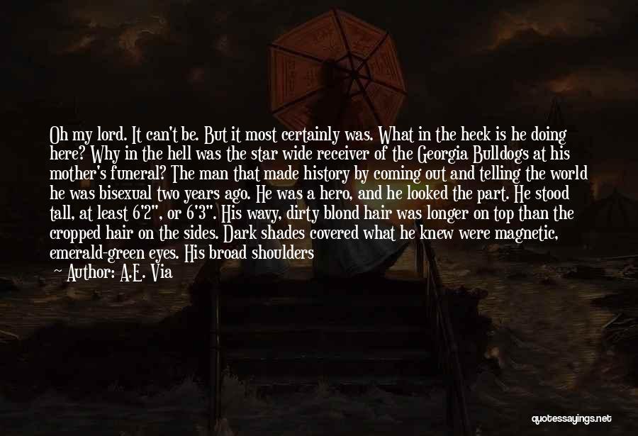 Locker Room Quotes By A.E. Via