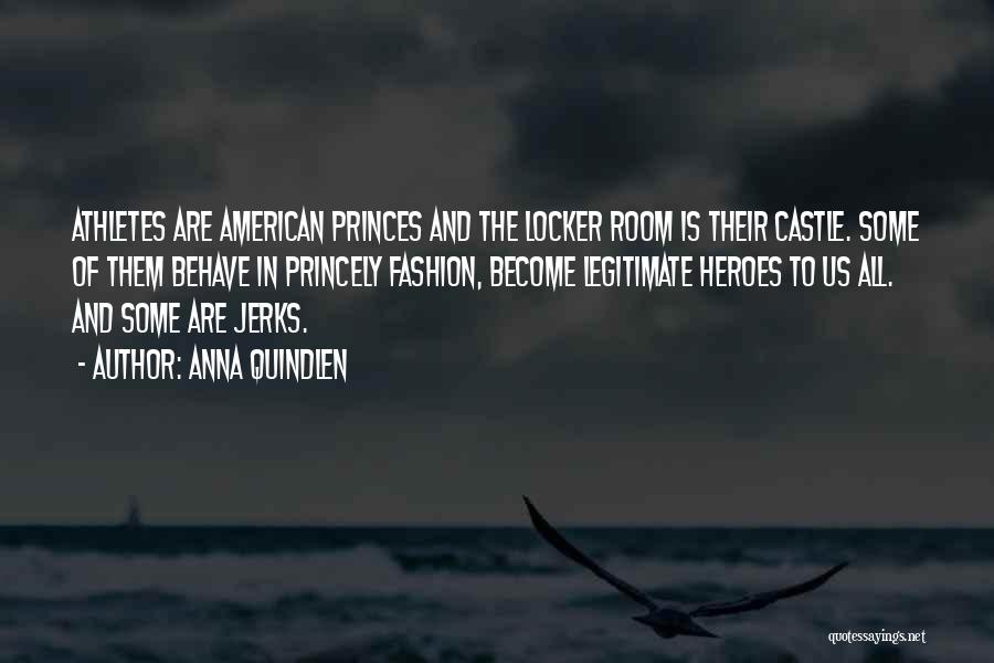 Locker Room Quotes By Anna Quindlen