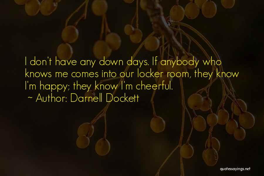Locker Room Quotes By Darnell Dockett