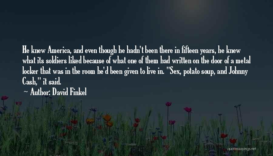 Locker Room Quotes By David Finkel