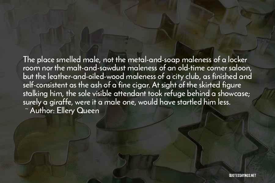 Locker Room Quotes By Ellery Queen